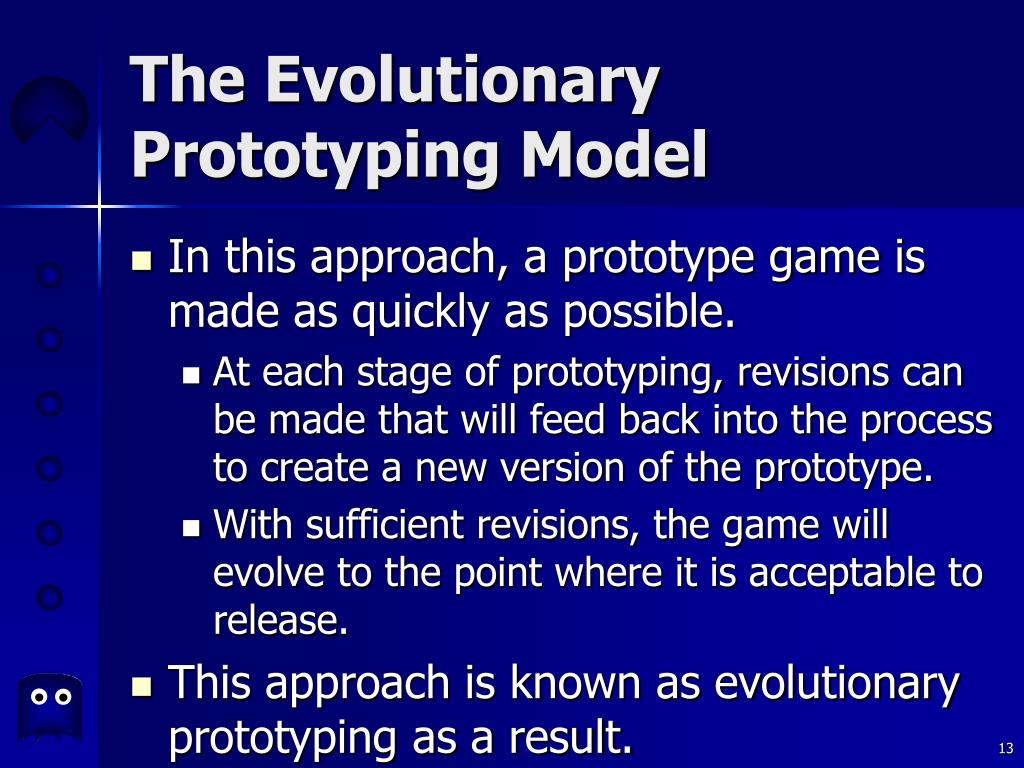 The Evolutionary Prototyping Model
