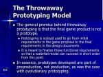 the throwaway prototyping model17