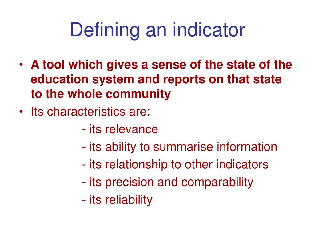 Defining an indicator
