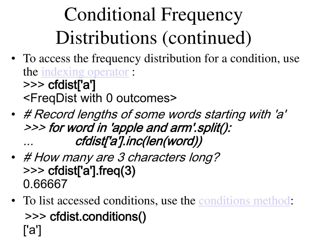 Conditional Frequency Distributions (continued)