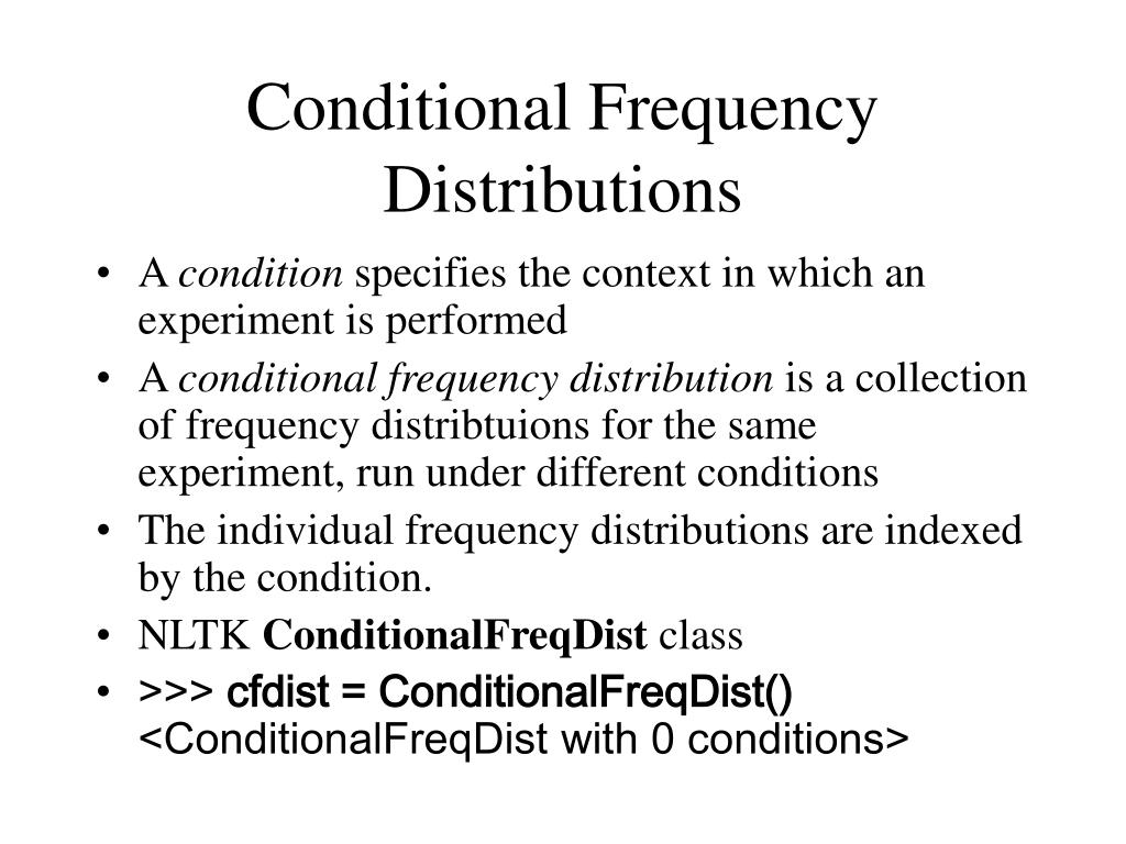 Conditional Frequency Distributions