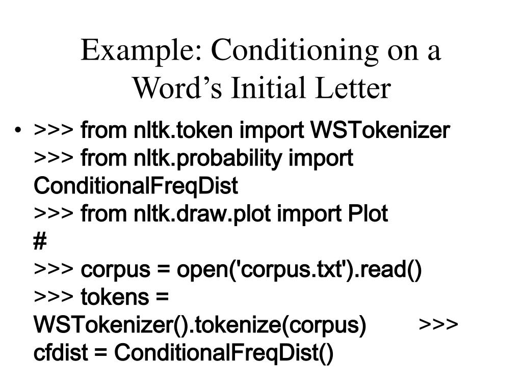Example: Conditioning on a Word's Initial Letter