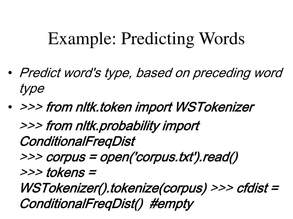 Example: Predicting Words