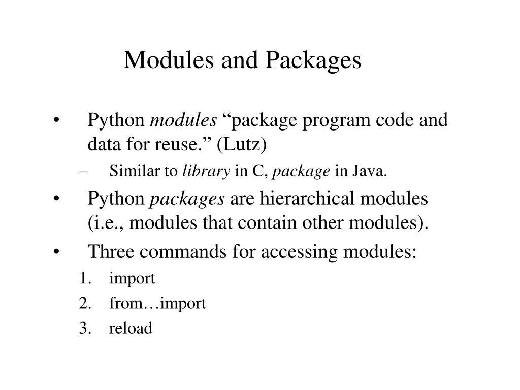 Modules and Packages