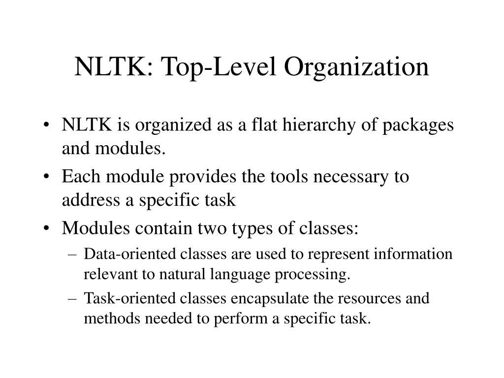 NLTK: Top-Level Organization