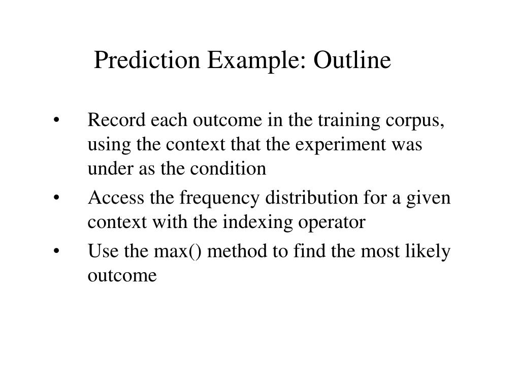 Prediction Example: Outline