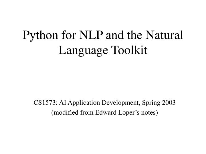 Python for nlp and the natural language toolkit l.jpg