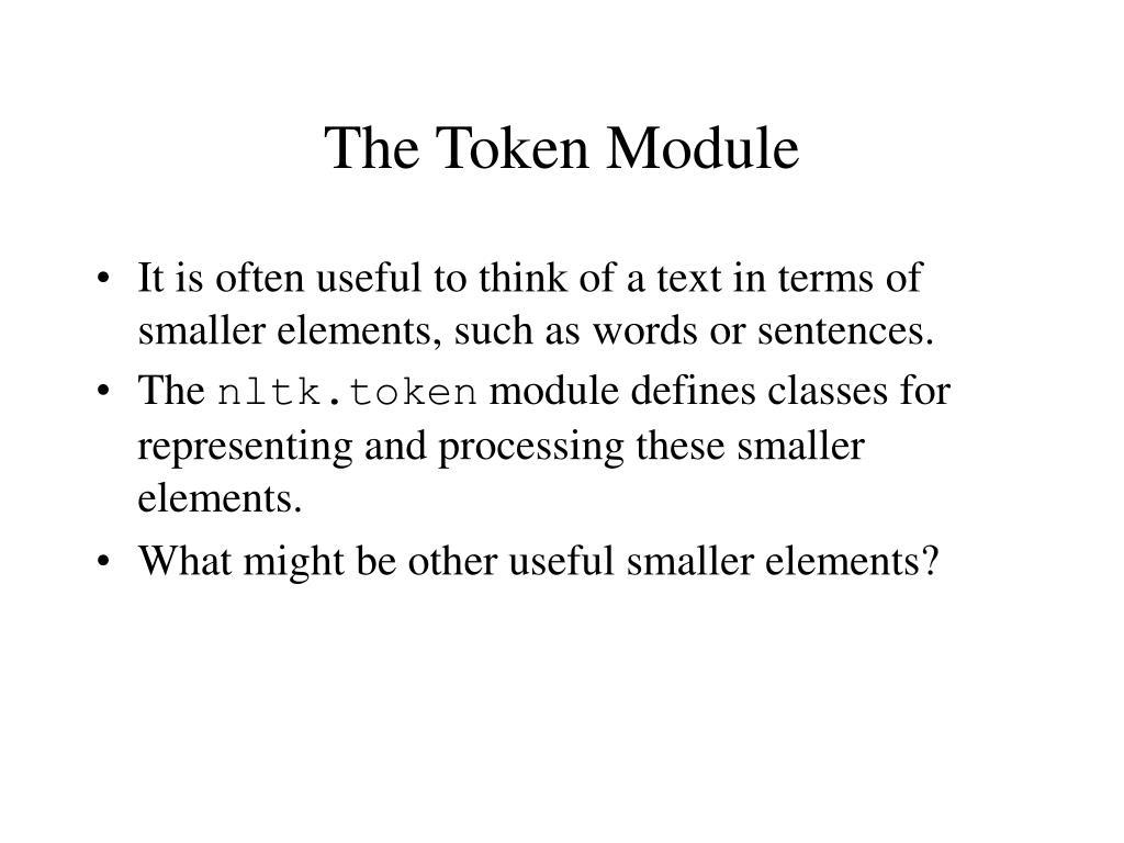 The Token Module