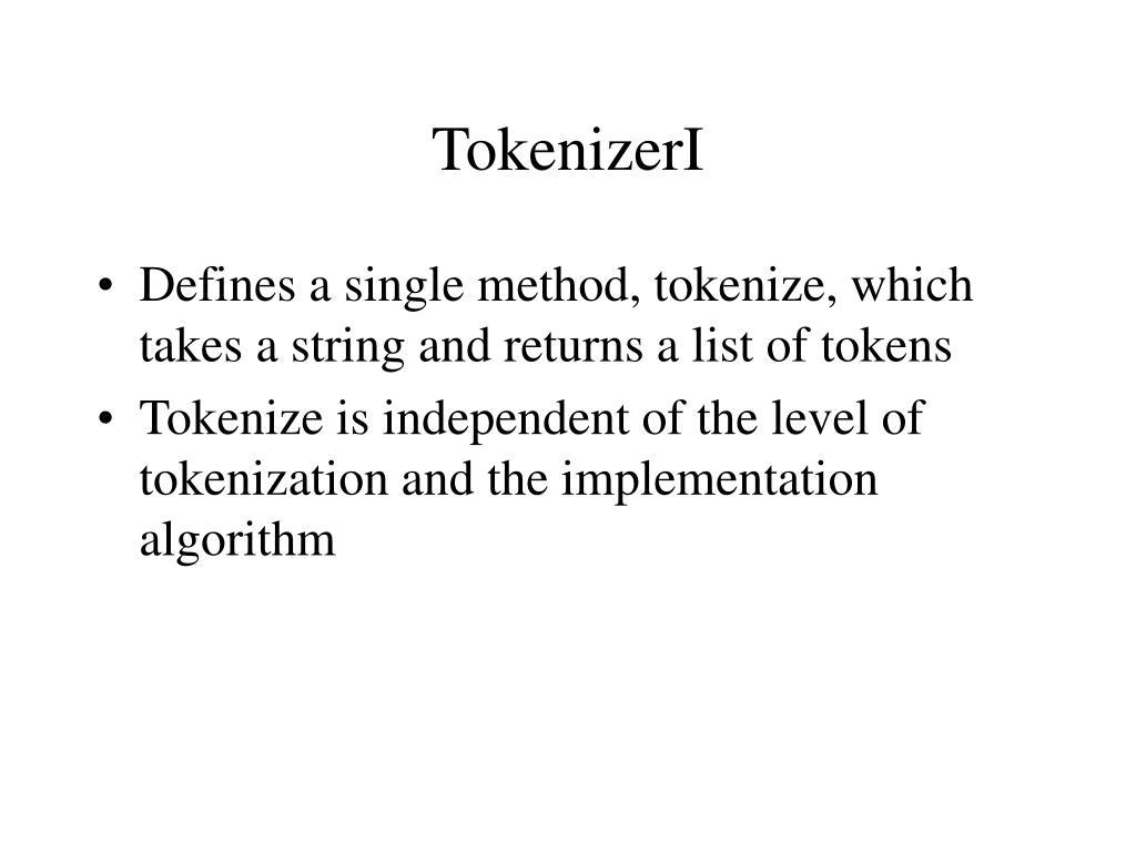 TokenizerI