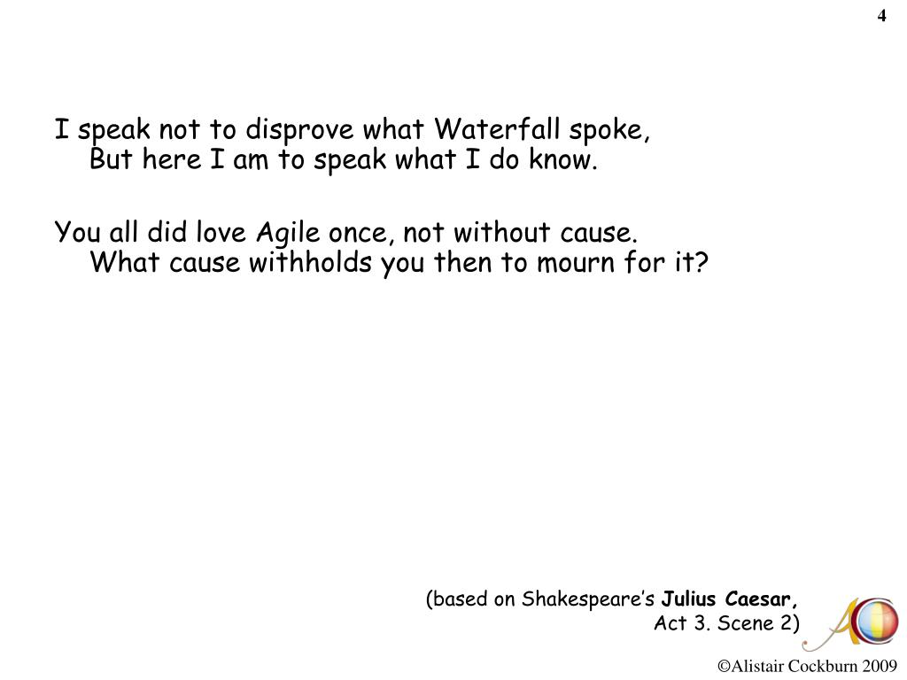 I speak not to disprove what Waterfall spoke,