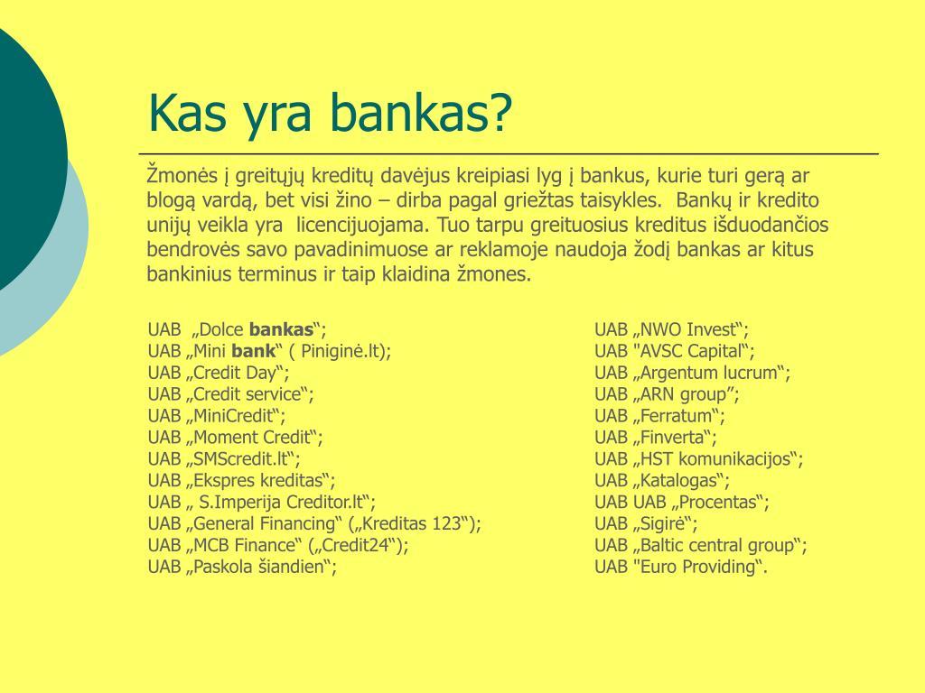 Kas yra bankas?
