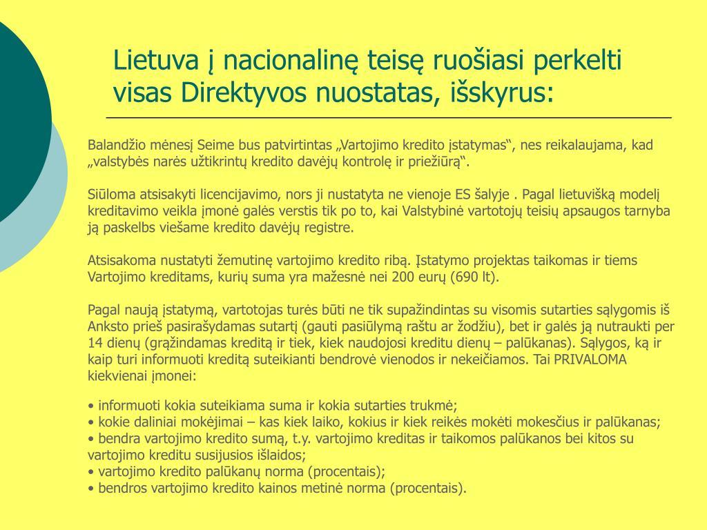 Lietuva į nacionalinę teisę ruošiasi perkelti visas Direktyvos nuostatas, išskyrus: