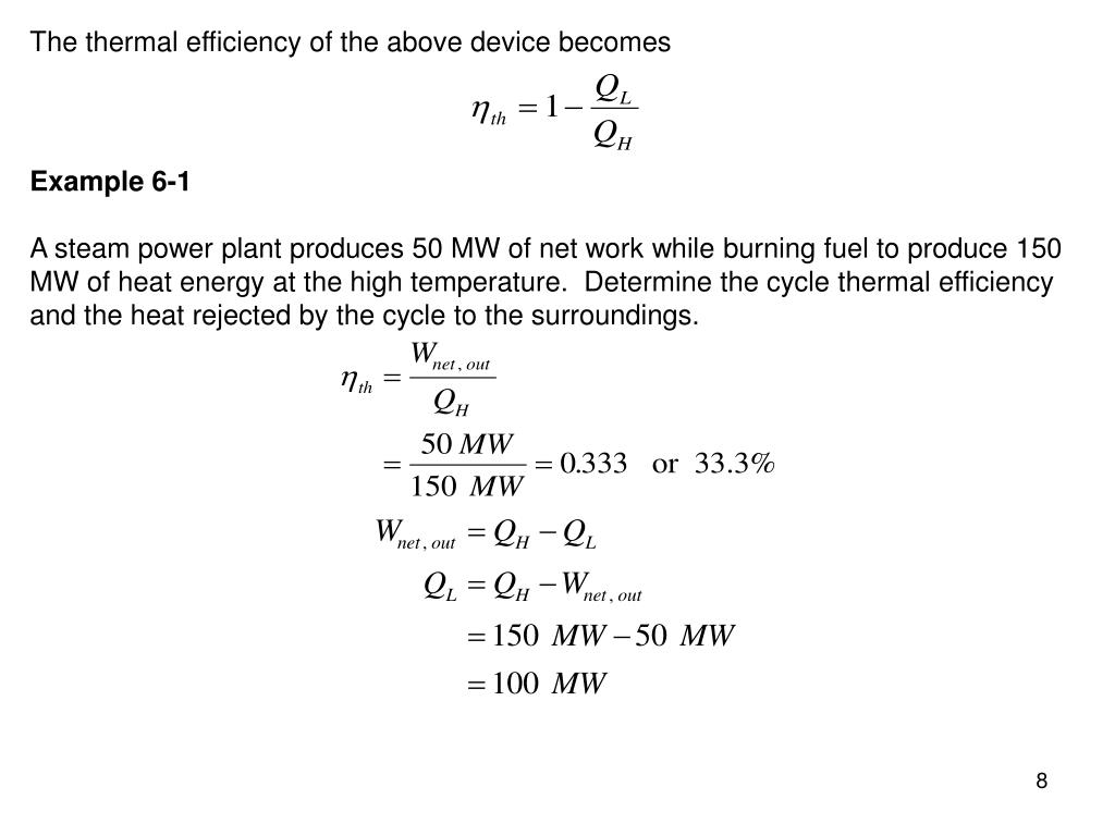 The thermal efficiency of the above device becomes