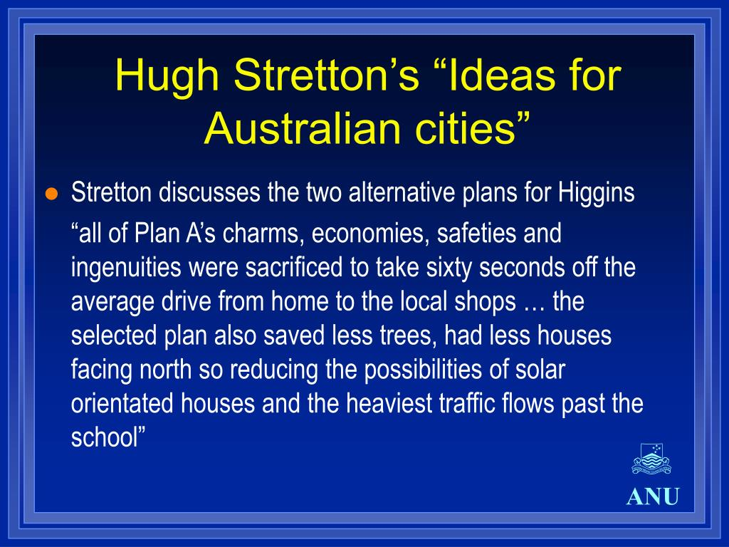 "Hugh Stretton's ""Ideas for Australian cities"""