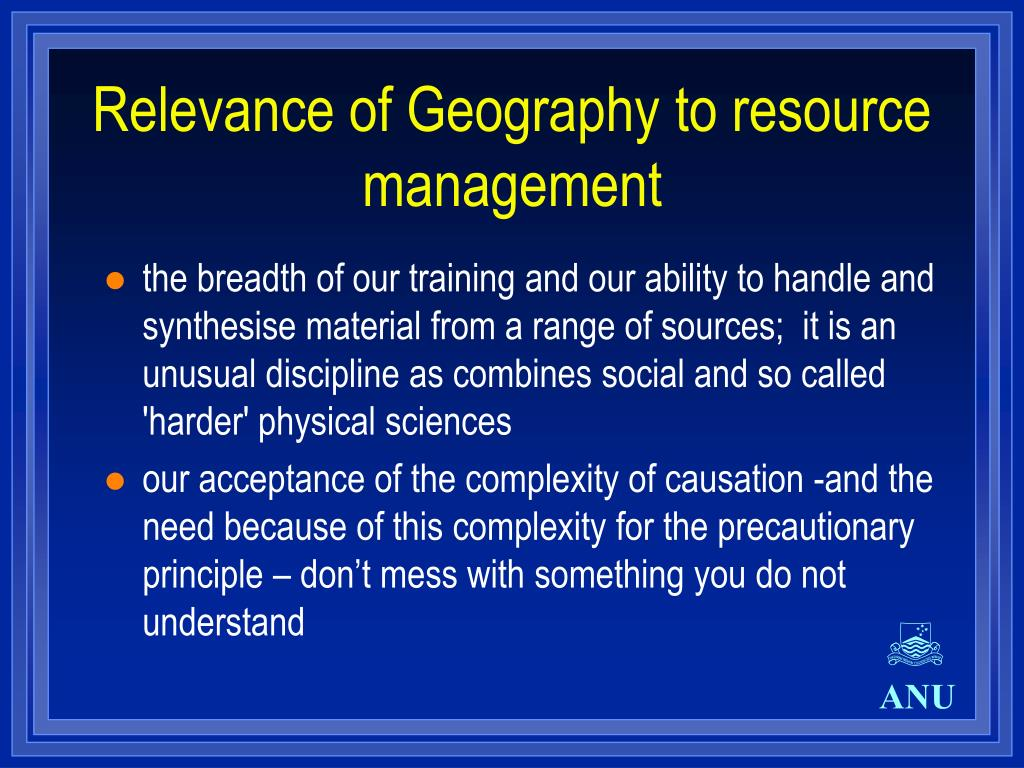 Relevance of Geography to resource management