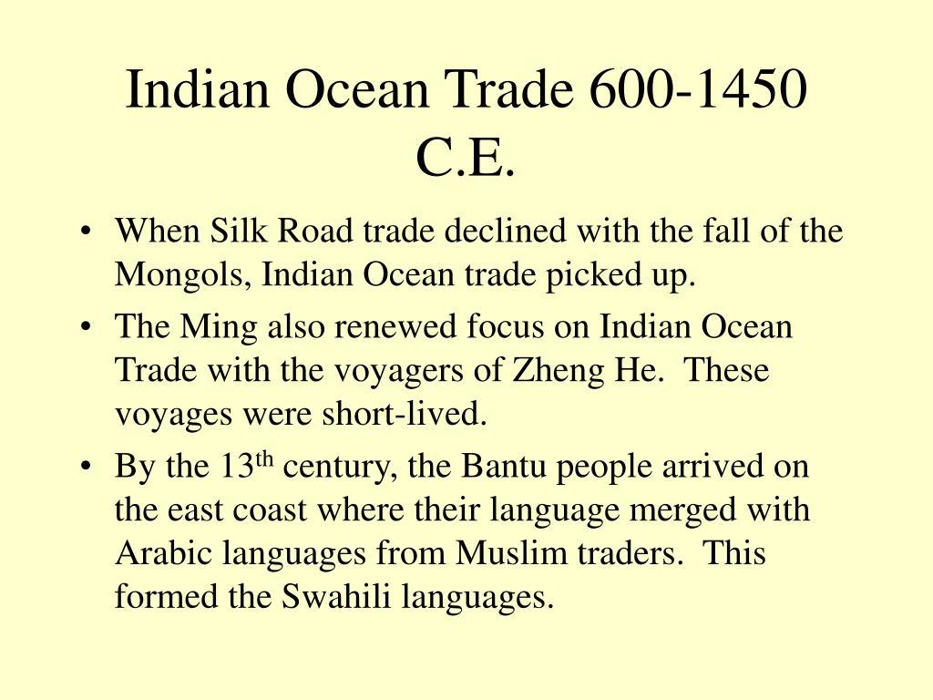 Indian Ocean Trade 600-1450 C.E.