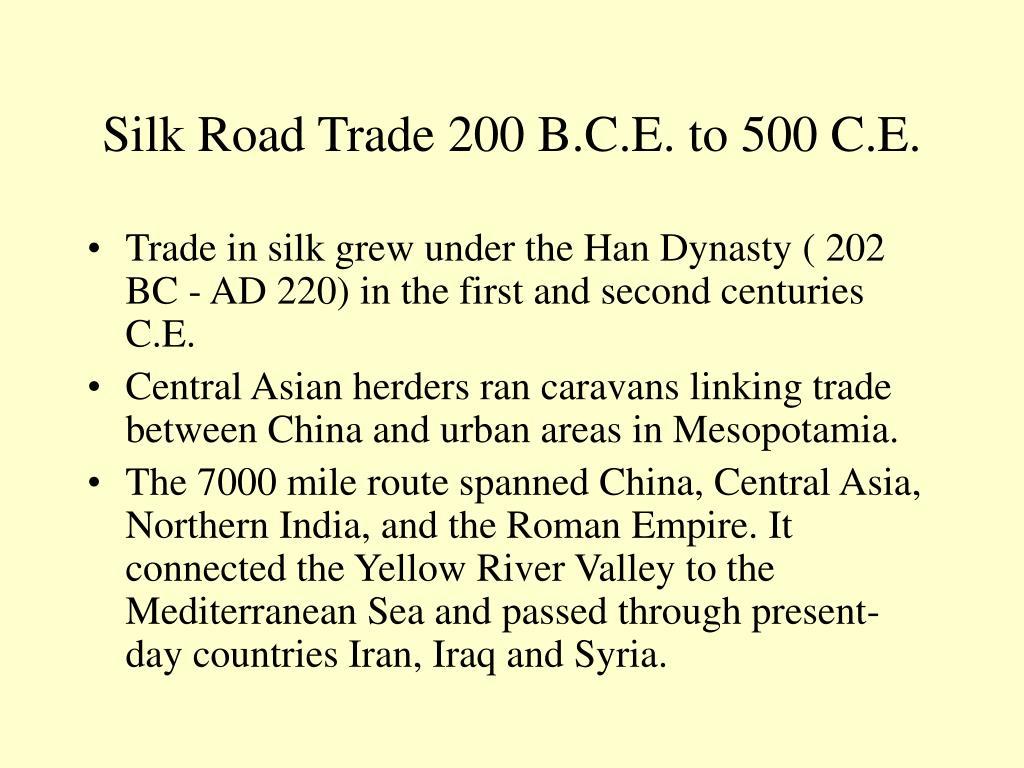 Silk Road Trade 200 B.C.E. to 500 C.E.
