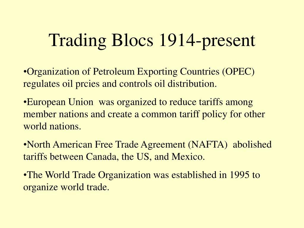 Trading Blocs 1914-present
