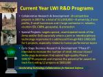 current year lwi r d programs