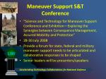 maneuver support s t conference