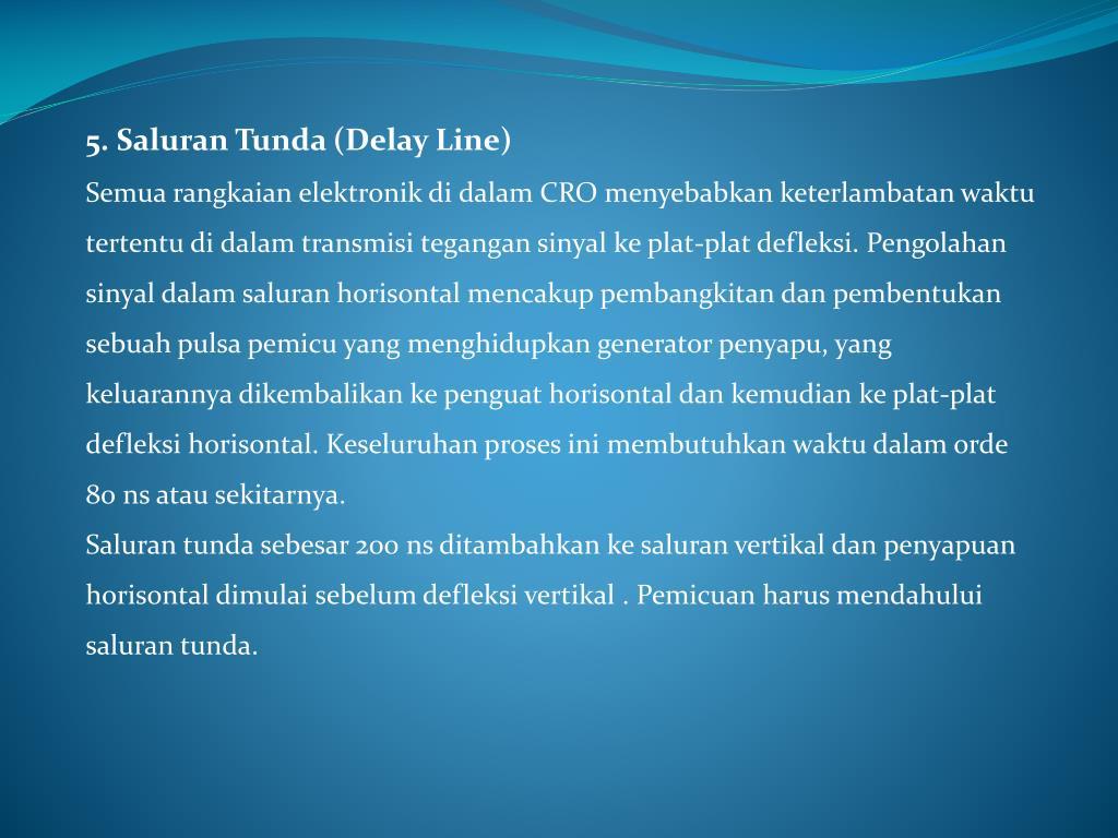5. Saluran Tunda (Delay Line)