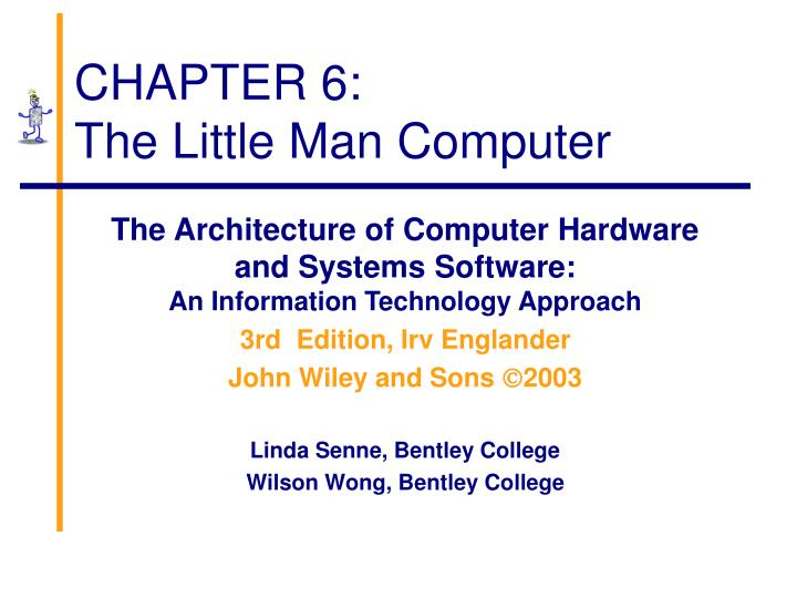 Chapter 6 the little man computer