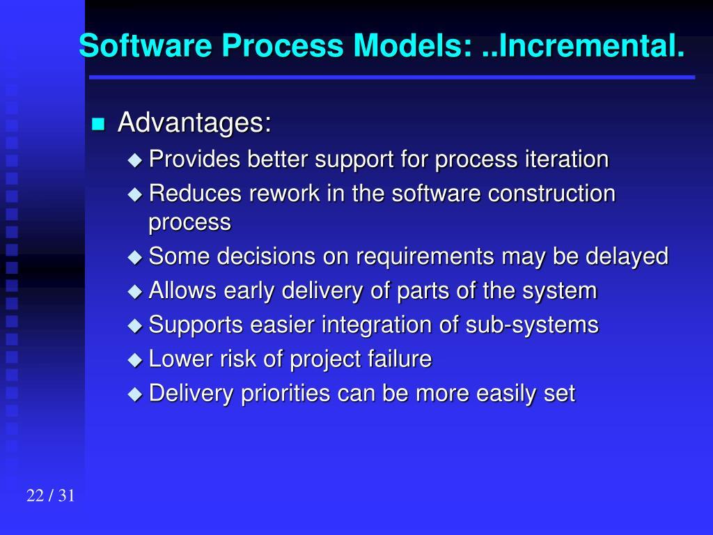 Software Process Models: ..Incremental.