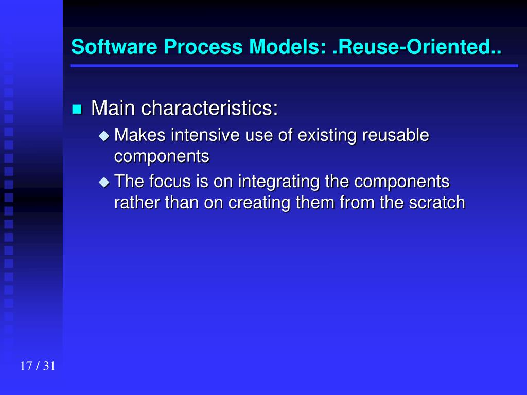 Software Process Models: .Reuse-Oriented..