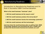 introduction to manufacturing readiness and its role in successful sbir commercialization