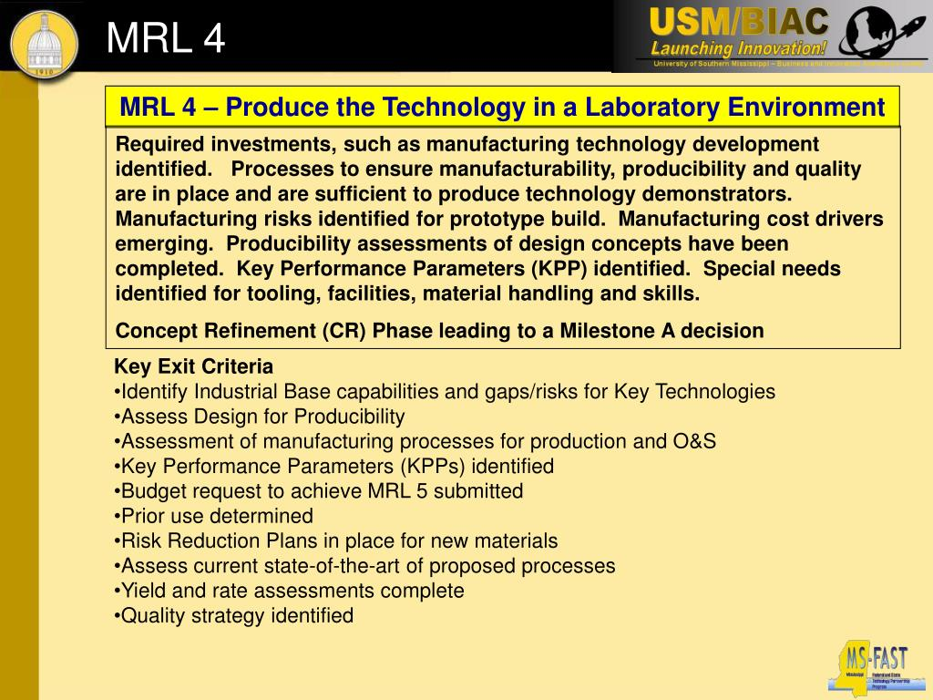 MRL 4 – Produce the Technology in a Laboratory Environment
