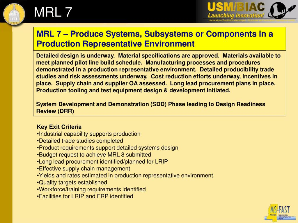MRL 7 – Produce Systems, Subsystems or Components in a Production Representative Environment