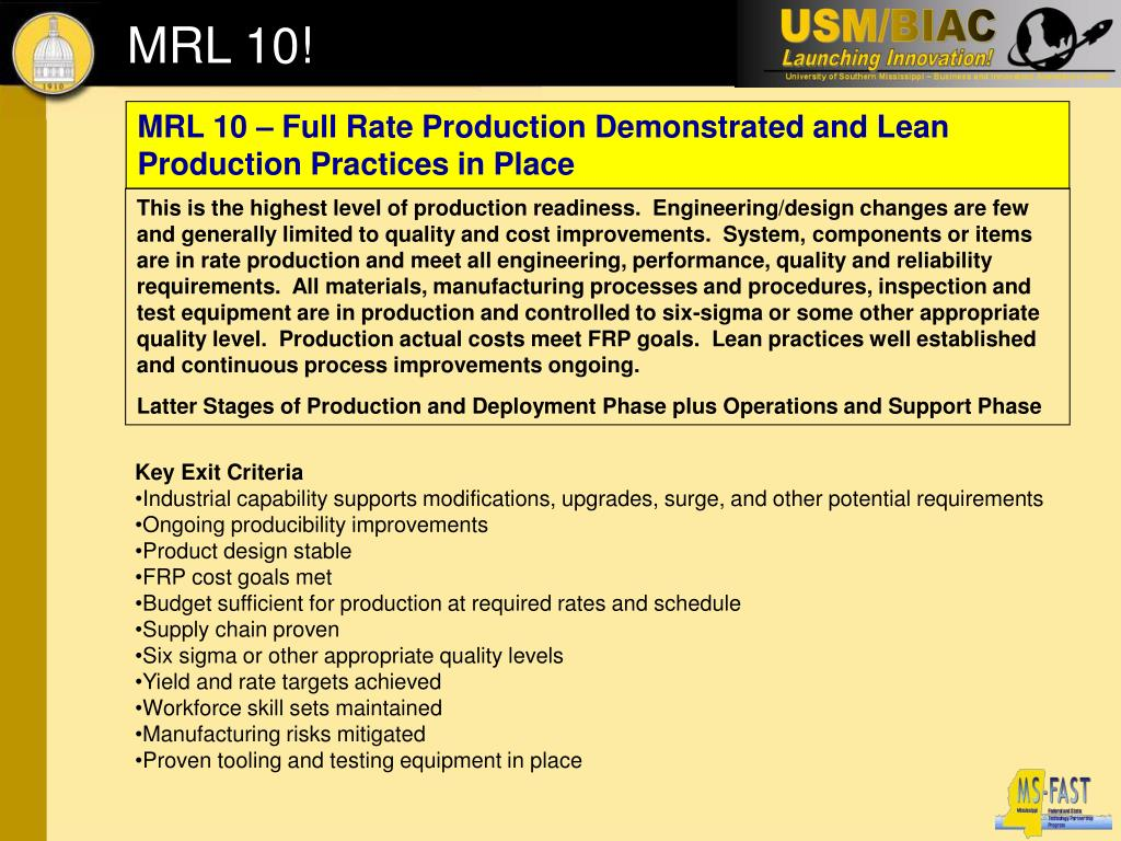 MRL 10 – Full Rate Production Demonstrated and Lean Production Practices in Place