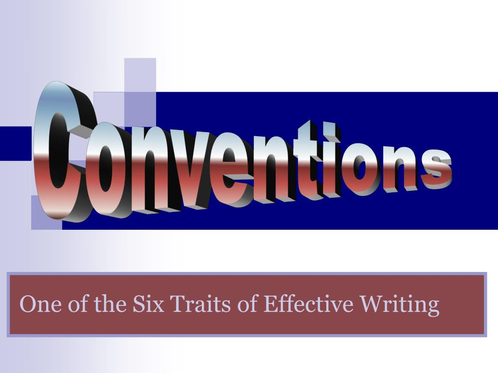 six traits of effective writing Organization is the structure of writing just as a house has an entrance, an exit, hallways that connect, and a sensible layout, so too does a piece of good writing.