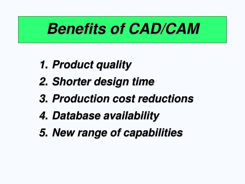 Benefits of CAD/CAM