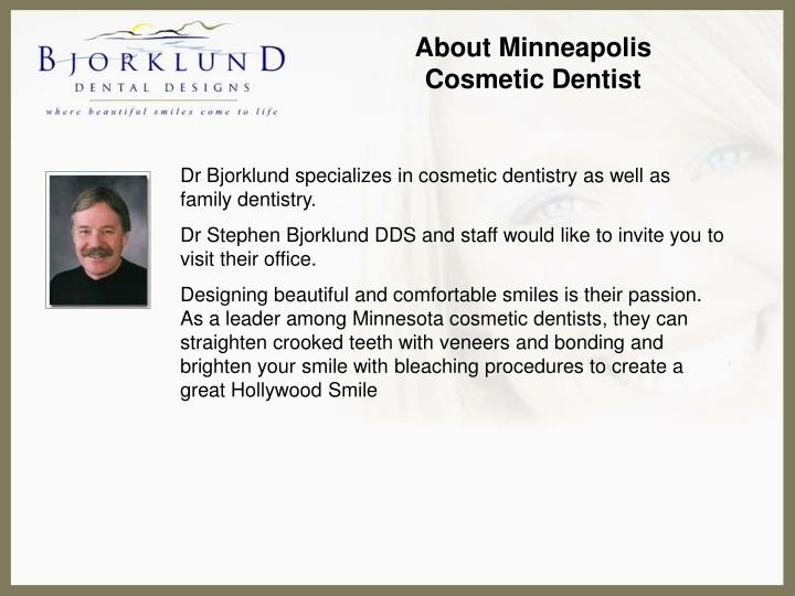 About Minneapolis Cosmetic Dentist