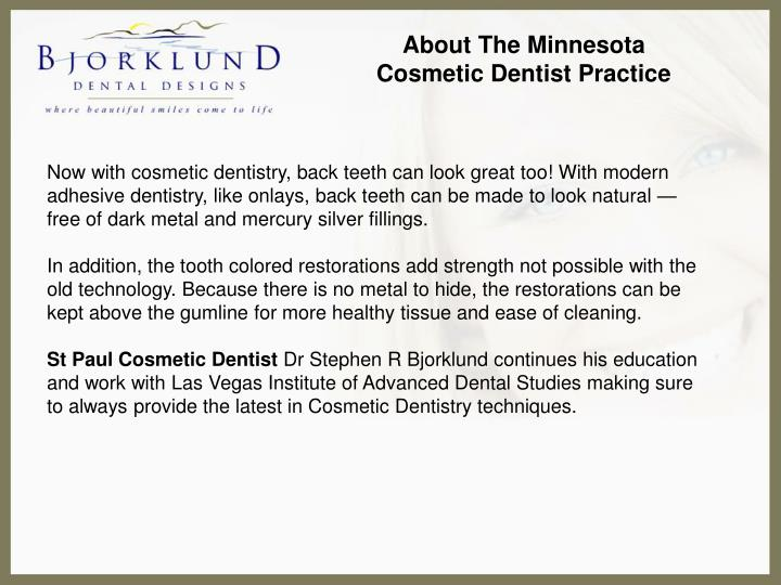 About The Minnesota Cosmetic Dentist Practice