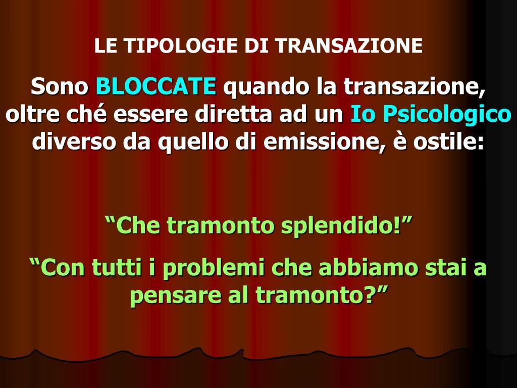 LE TIPOLOGIE DI TRANSAZIONE
