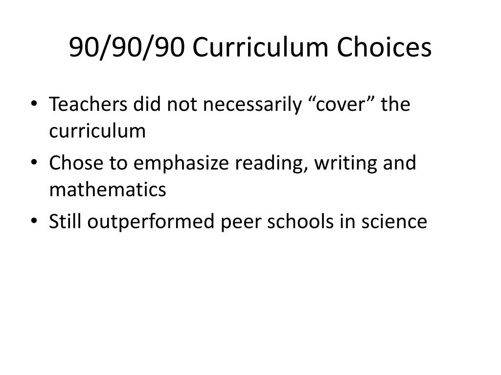 90/90/90 Curriculum Choices