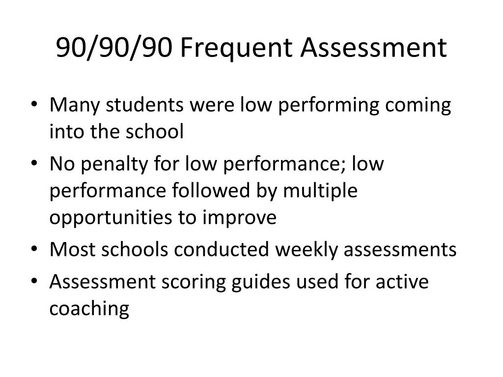 90/90/90 Frequent Assessment