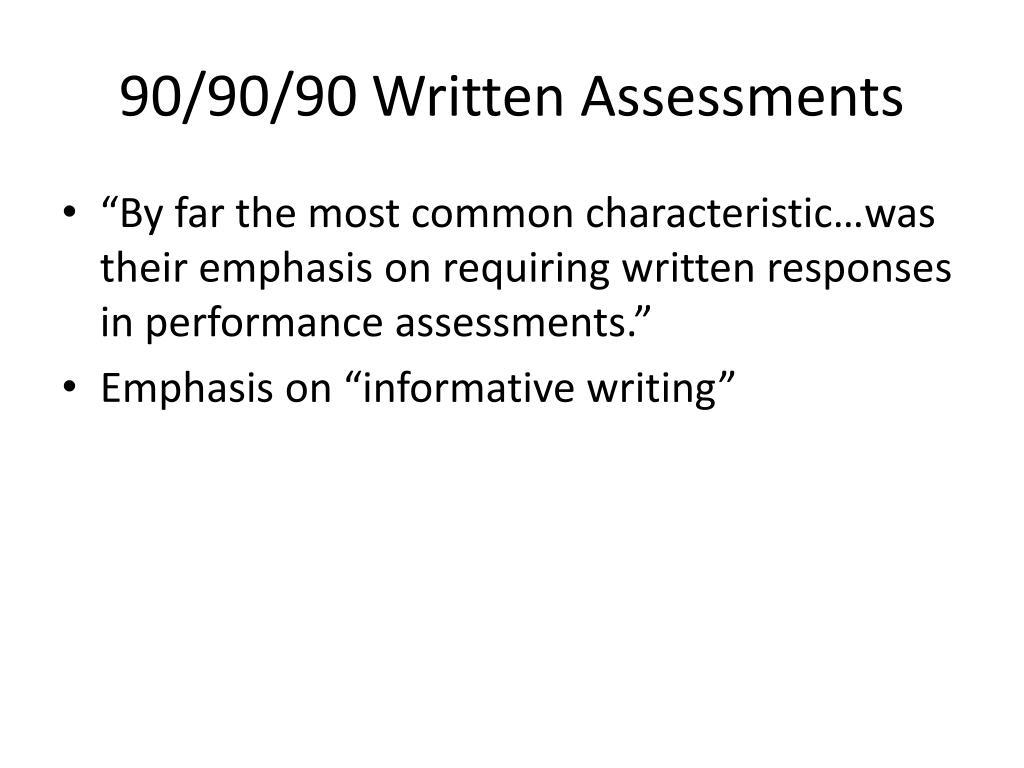 90/90/90 Written Assessments