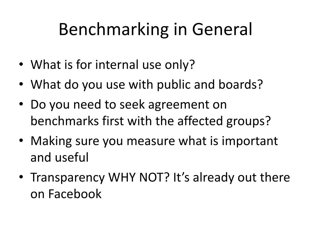 Benchmarking in General