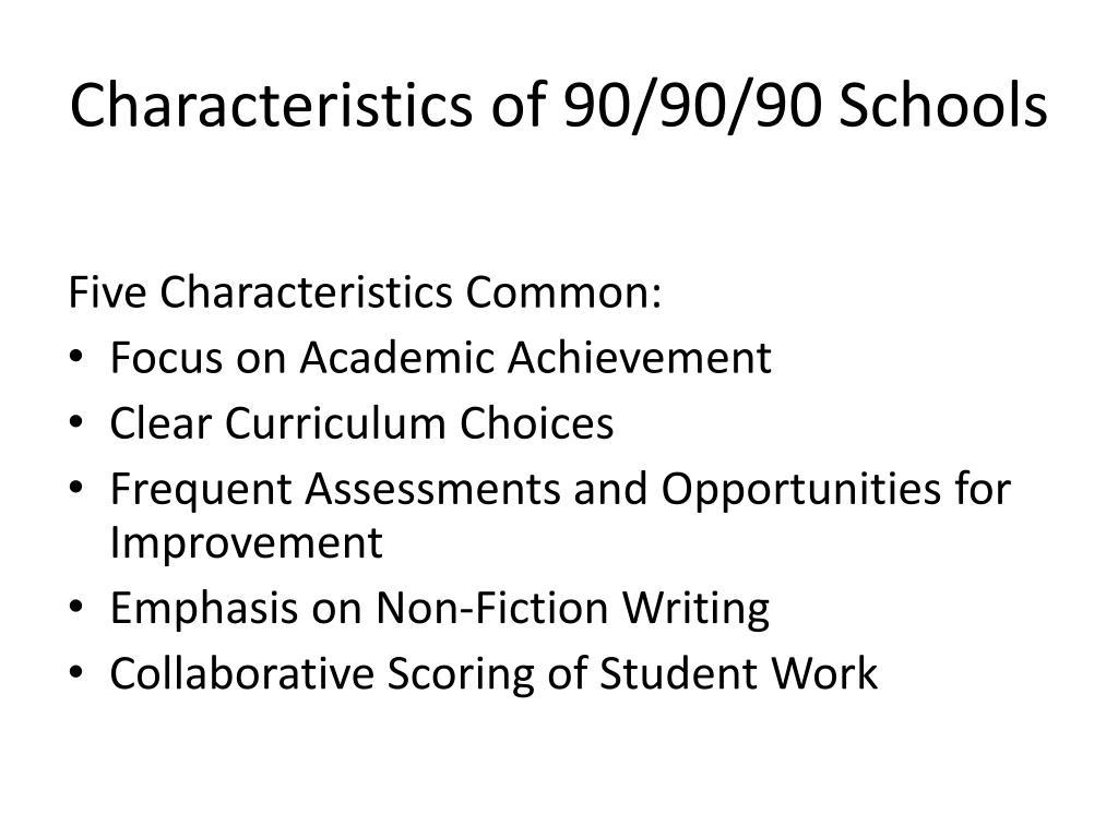 Characteristics of 90/90/90 Schools