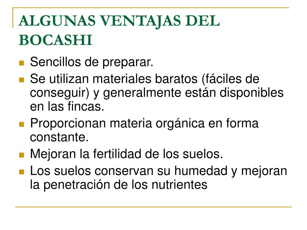 ALGUNAS VENTAJAS DEL BOCASHI