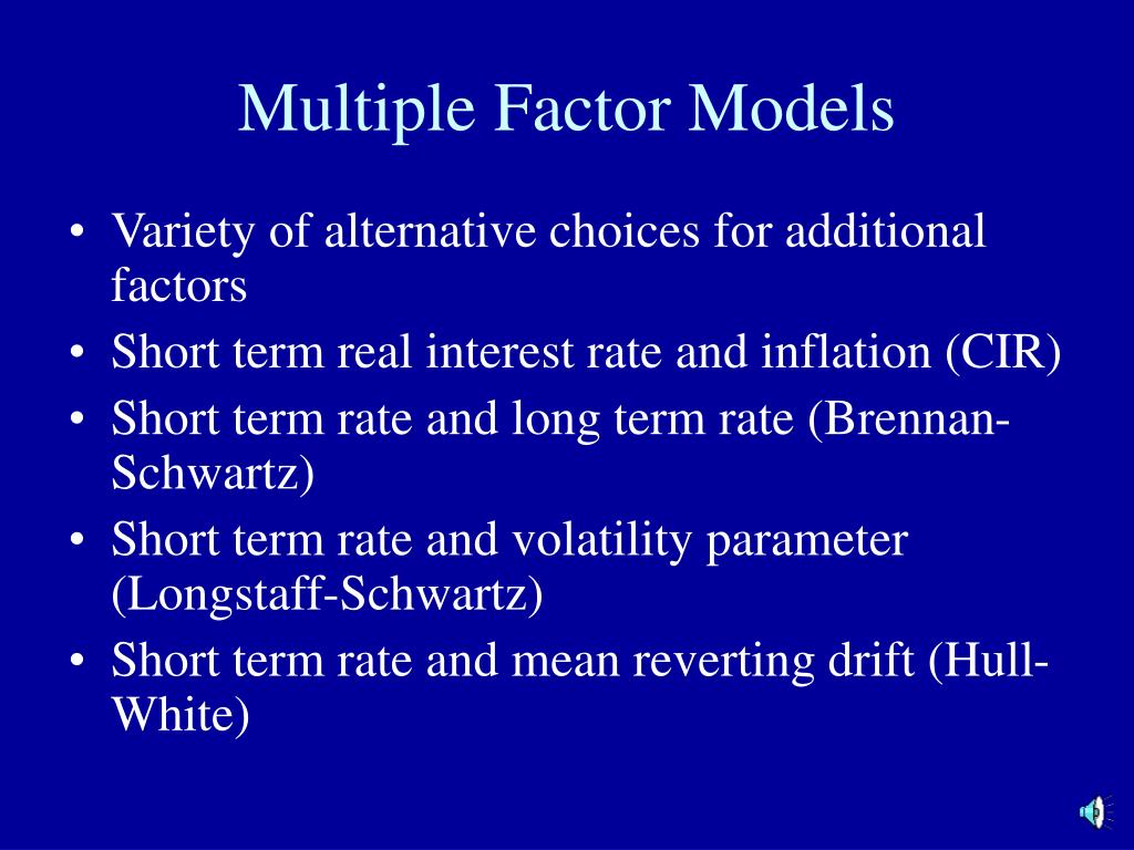 Multiple Factor Models