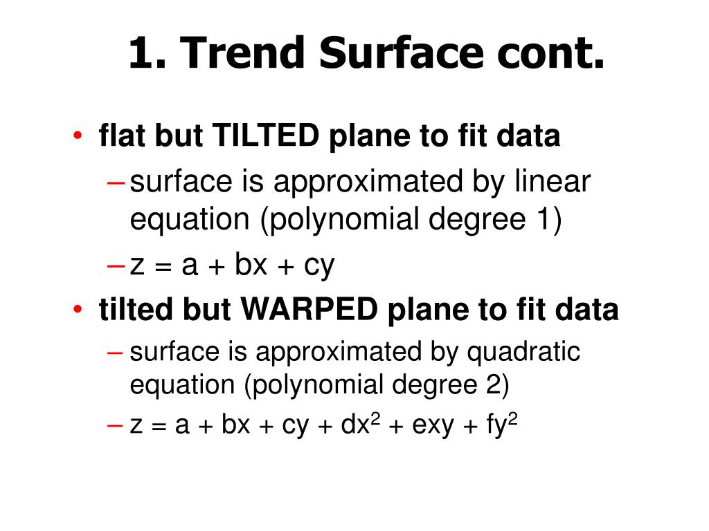 1. Trend Surface cont.