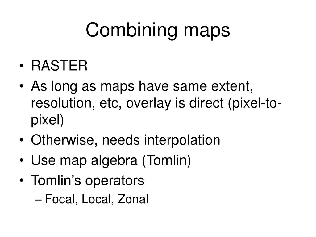 Combining maps