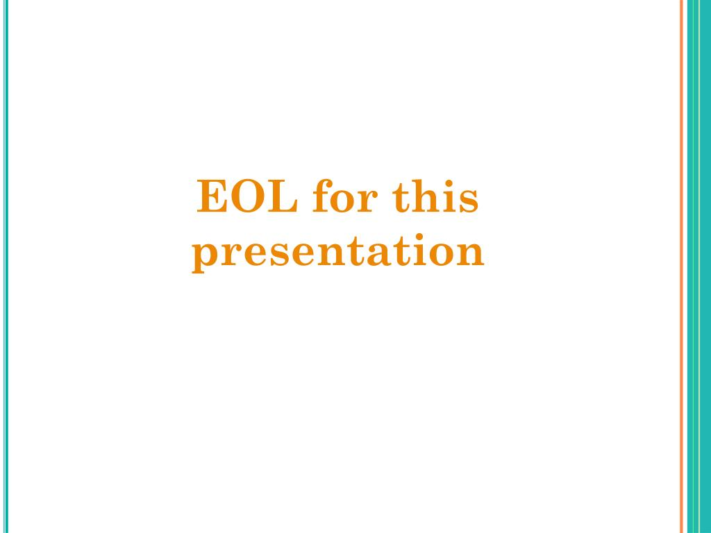 EOL for this presentation