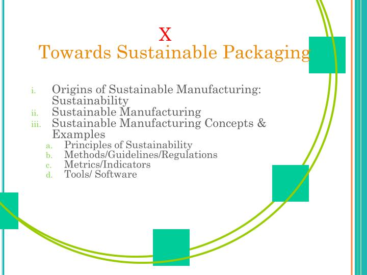 X towards sustainable packaging