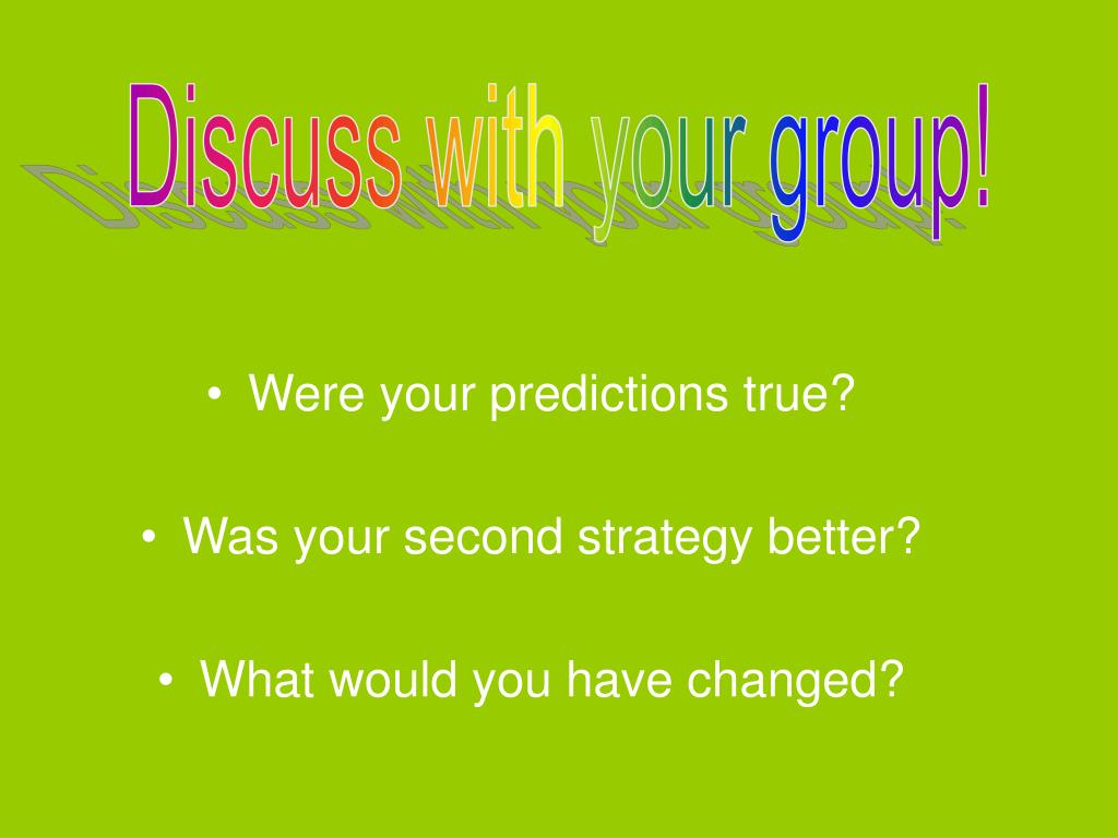 Discuss with your group!