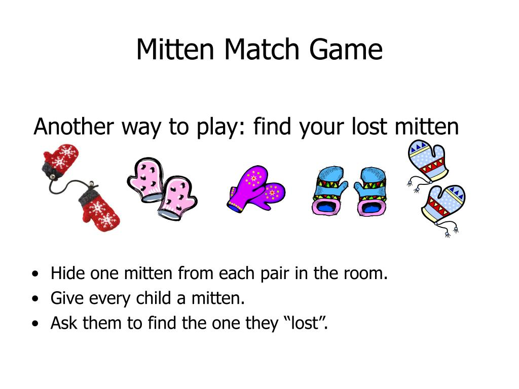 Another way to play: find your lost mitten